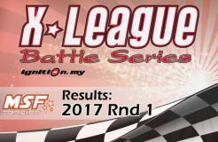X League Battle Series Rd.1 2017 : KEPUTUSAN